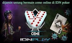 dijamin untung bermain ceme online di IDN poker