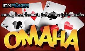 untung besar bermain judi online poker omaha